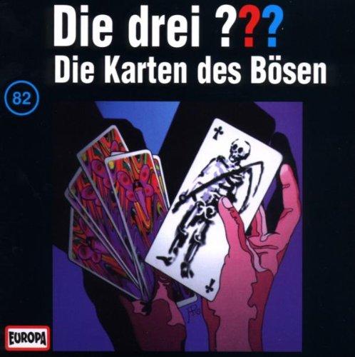 Die drei Fragezeichen - Folge 82 - Die Karten des Bösen