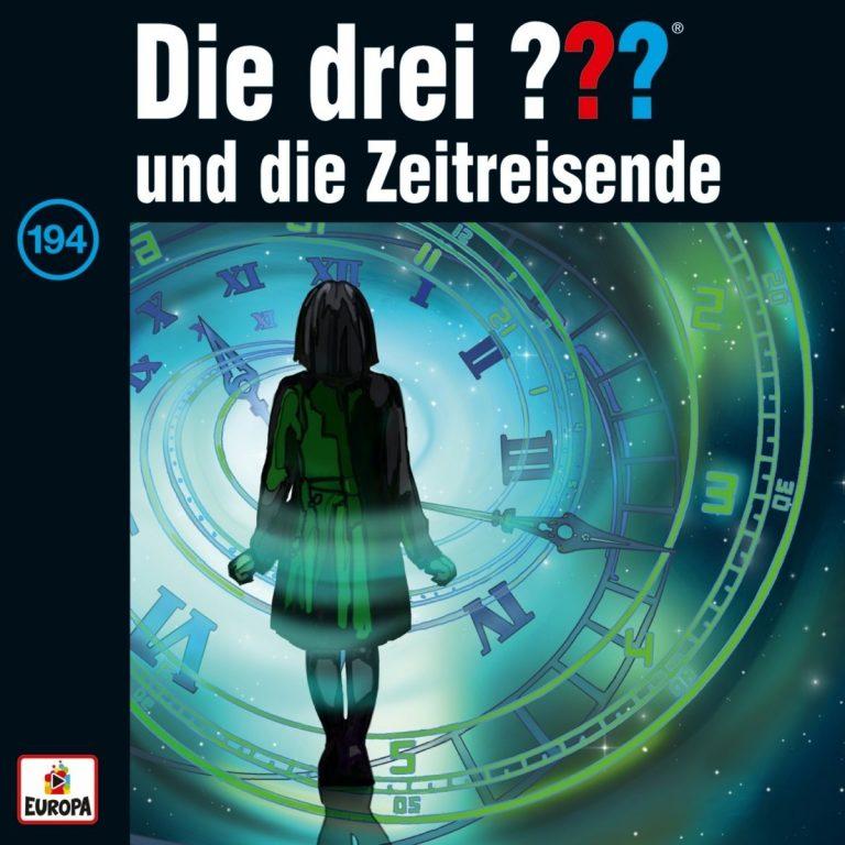 CD Cover zu Die drei Fragezeichen - Folge 194 - ... und die Zeitreisende