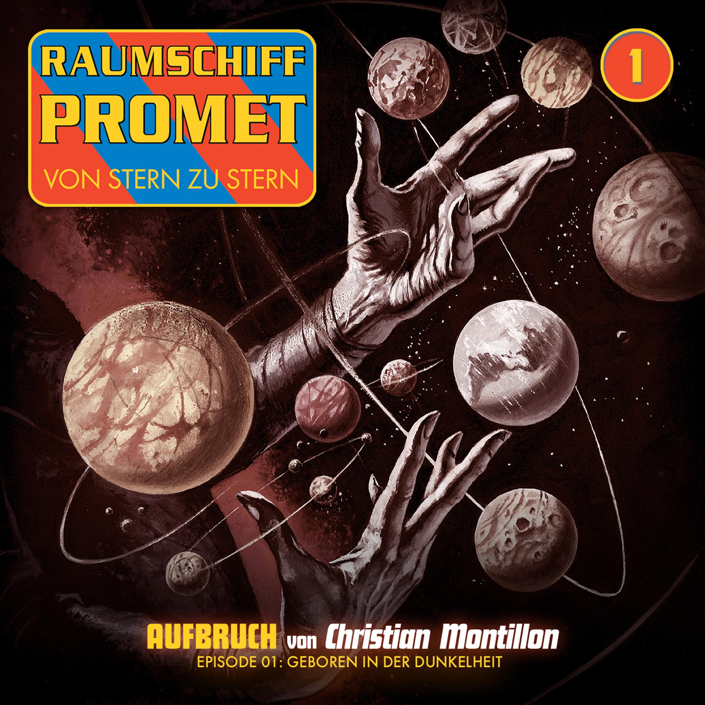 Raumschiff Promet - Folge 001 - Geboren in der Dunkelheit